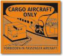 UN New 2009 ADR Cargo Aircraft Only Labels.